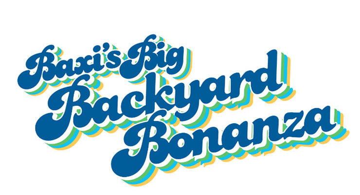 Baxi's Big Backyard Bonanza image